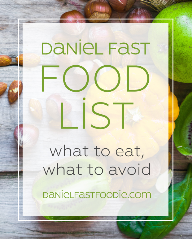 Daniel Fast Food List Bible